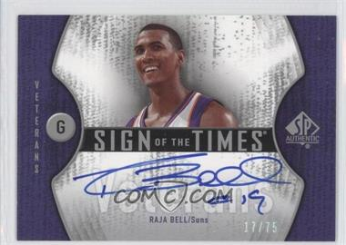2006-07 SP Authentic Sign of the Times Autographs Veterans #STV-RB - Raja Bell /75