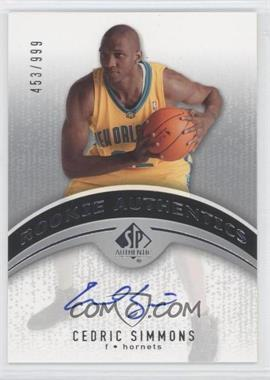 2006-07 SP Authentic #103 - Cedric Simmons /999