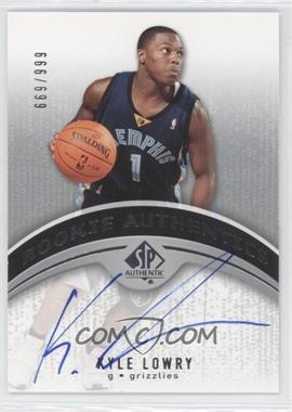 2006-07 SP Authentic #114 - Kyle Lowry /999