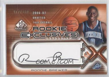 2006-07 SP Game Used Edition - Rookie Exclusives Autographs #RE-RB - Ronnie Brewer /100