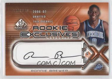 2006-07 SP Game Used Edition Rookie Exclusives Autographs #RE-RB - Ronnie Brewer /100
