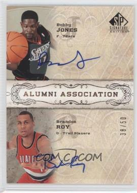 2006-07 SP Signature Edition Alumni Association [Autographed] #AA-JR - Bobby Jones, Brandon Roy /50