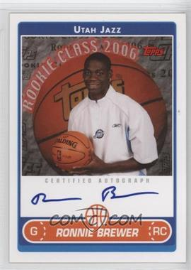 2006-07 Topps - Rookie Photo Shoot Autographs - [Autographed] #RSA-RB - Ronnie Brewer