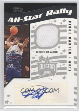 2006-07 Topps Big Game - All-Star Rally Relics - Autographs [Autographed] #ASRA-VC - Vince Carter /199