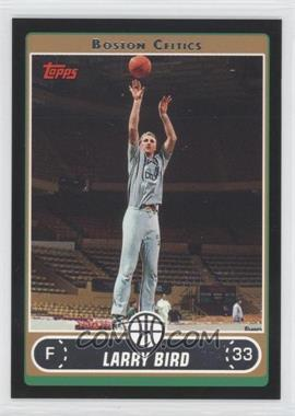 2006-07 Topps Black #33 - Larry Bird /99
