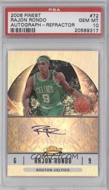 2006-07 Topps Finest Rookie Refractor Autograph [Autographed] #72 - Rajon Rondo [PSA10]