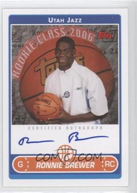 2006-07 Topps Rookie Photo Shoot Autographs [Autographed] #RSA-RB - Ronnie Brewer
