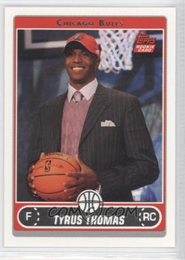 2006-07 Topps #231.2 - Tyrus Thomas (Draft Night)