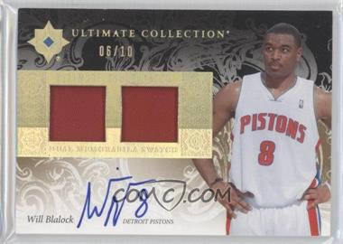 2006-07 Ultimate Collection Ultimate Debut Patch Autograph [Autographed] #UD-WB - Will Blalock /10