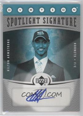 2006-07 Upper Deck Ovation Spotlight Signature [Autographed] #SS-HA - Hilton Armstrong