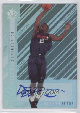 2006-07 Upper Deck Reflections - Signature Reflections - [Autographed] #SR-BN - Denham Brown