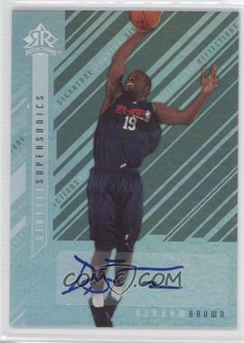 2006-07 Upper Deck Reflections Signature Reflections [Autographed] #SR-BN - Denham Brown