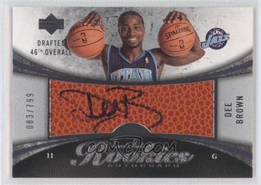 2006-07 Upper Deck Sweet Shot #101 - Dee Brown /799