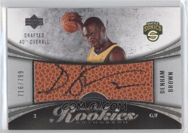 2006-07 Upper Deck Sweet Shot #102 - Denham Brown /799