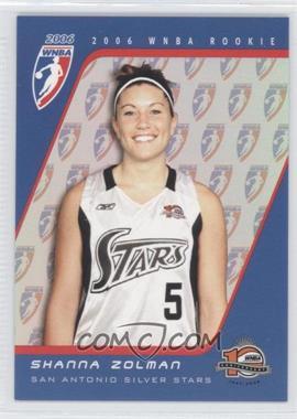 2006 Rittenhouse WNBA - Rookies #RC15 - Shanna Zolman /333