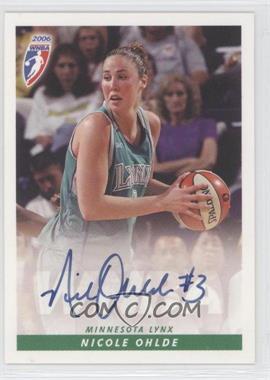 2006 Rittenhouse WNBA Autographs #NIOH - Nicole Ohlde