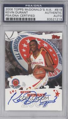2006 Topps McDonald's High School All American - Autographs #B19 - Kevin Durant [PSA/DNACertifiedAuto]