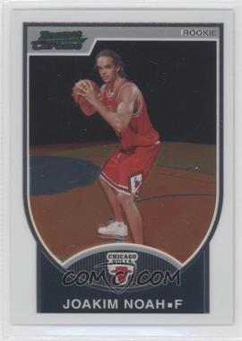 2007-08 Bowman Draft Picks & Stars - Chrome #116 - Joakim Noah /2999