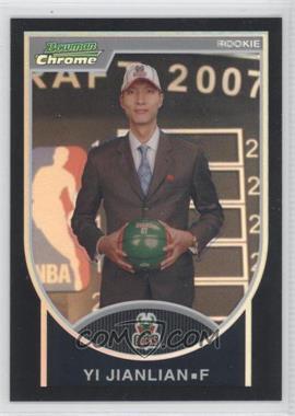 2007-08 Bowman Draft Picks & Stars Chrome Black Refractor #121 - Yi Jianlian /199