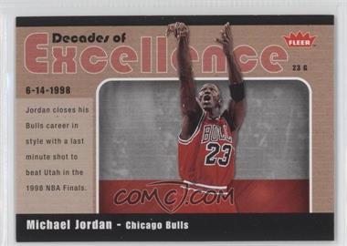 2007-08 Fleer Decades of Excellence Glossy #10 - Michael Jordan