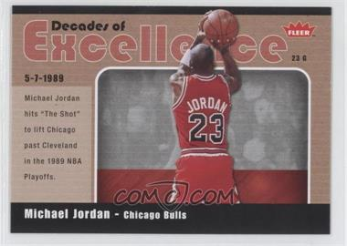 2007-08 Fleer Decades of Excellence Glossy #3 - Michael Jordan