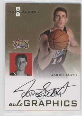 2007-08 Fleer Hot Prospects Autographics #AU-JS - Jason Smith