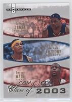 Lebron James, Carmelo Anthony, Dwyane Wade /2003