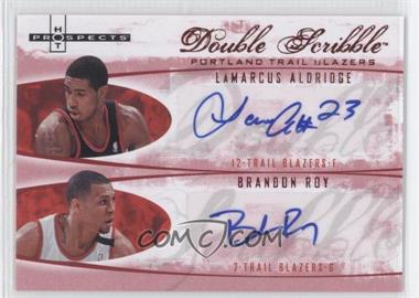 2007-08 Fleer Hot Prospects Double Scribble Red #N/A - LaMarcus Aldridge, Brandon Roy /10