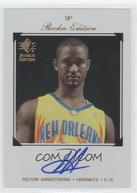2007-08 SP Rookie Edition - [Base] - Rookie Autographs [Autographed] #190 - Hilton Armstrong