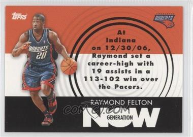 2007-08 Topps - Generation Now #GN14 - Raymond Felton