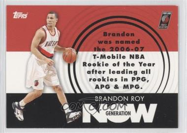 2007-08 Topps - Generation Now #GN26 - Brandon Roy