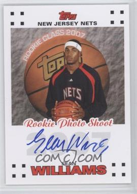 2007-08 Topps - Rookie Photos Shoot Certified Autographs - [Autographed] #RPA-SW - Sean Williams