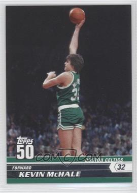 2007-08 Topps 50 #10 - Kevin McHale