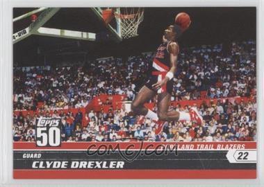 2007-08 Topps 50 #9 - Clyde Drexler