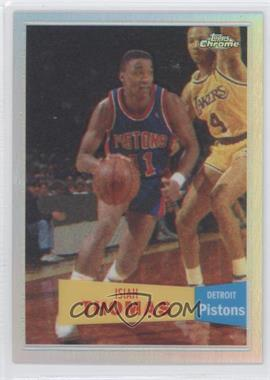 2007-08 Topps Chrome 1957-58 Variations Refractor #96 - Isiah Thomas /999