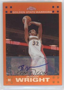 2007-08 Topps Chrome Orange Refractor Rookie Certified Autograph [Autographed] #158 - Brandan Wright /25