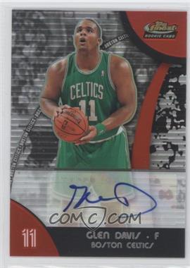 2007-08 Topps Finest Refractor Certified Autograph [Autographed] #56 - Glen Davis