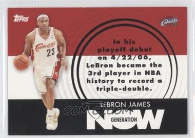 2007-08 Topps Generation Now #GN1 - Lebron James