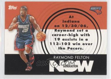 2007-08 Topps Generation Now #GN14 - Raymond Felton