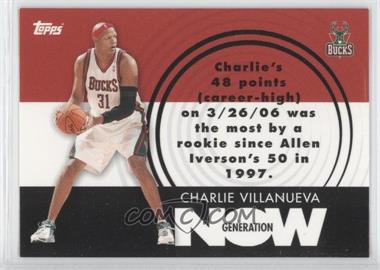 2007-08 Topps Generation Now #GN23 - Charlie Villanueva
