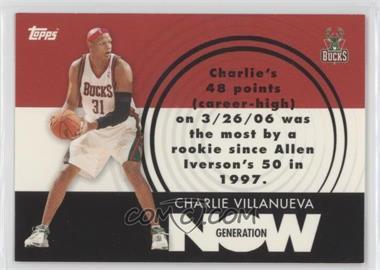 2007-08 Topps Generation Now #GN23 - Charlie Villanueva