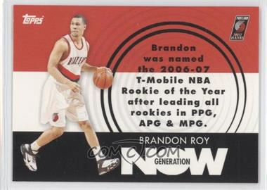 2007-08 Topps Generation Now #GN26 - Brandon Roy