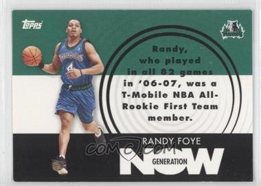 2007-08 Topps Generation Now #GN28 - Randy Foye