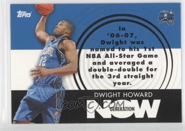 2007-08 Topps Generation Now #GN6 - Dwight Howard