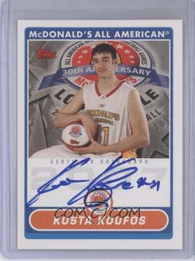 2007-08 Topps McDonald's All American Autographs #KK - Kosta Koufos