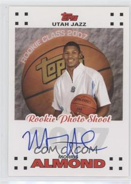 2007-08 Topps Rookie Photos Shoot Certified Autographs [Autographed] #RPA-MA - Morris Almond