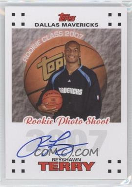 2007-08 Topps Rookie Photos Shoot Certified Autographs [Autographed] #RPA-RT - Reyshawn Terry