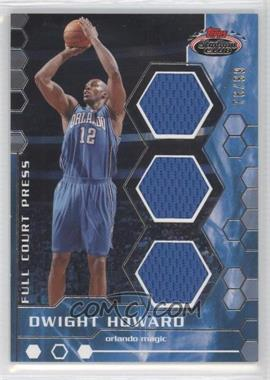 2007-08 Topps Stadium Club Full Court Press Relics Triple #FCPTR-DH - Dwight Howard /99