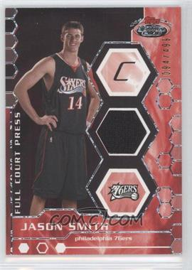 2007-08 Topps Stadium Club Full Court Press Relics #FCPR-JS - Jason Smith /499