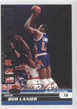 2007-08 Topps Stadium Club Photographer's Proof #89 - Bob Lanier /199